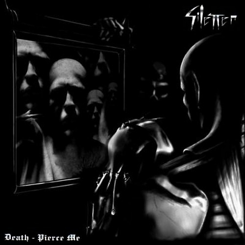 Silencer - Death - Pierce Me