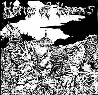 Horror of Horrors - Old Burnt Church Road