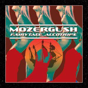 Mozergush - Fairytale Alcotrips