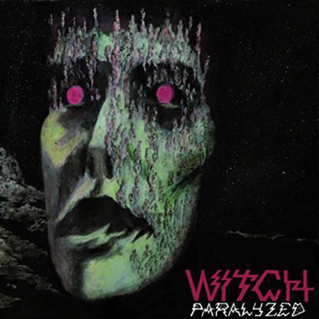 Witch - Paralyzed