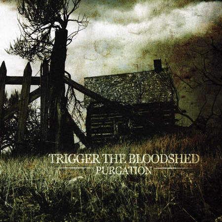 Trigger the Bloodshed - Purgation