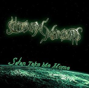 Saatanan Marionetit - Satan Take Me Home
