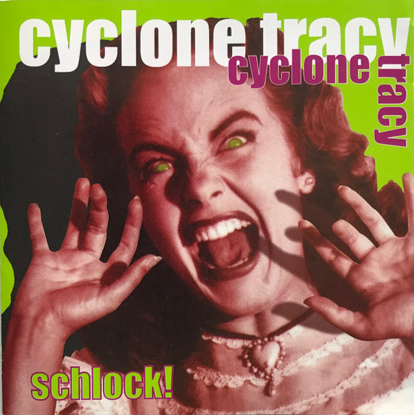 Cyclone Tracy - Schlock!