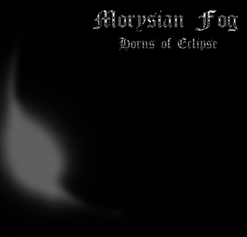 Morysian Fog - Horns of Eclipse