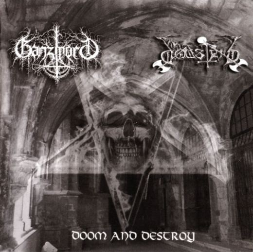 Ganzmord / Dødsferd - Doom and Destroy