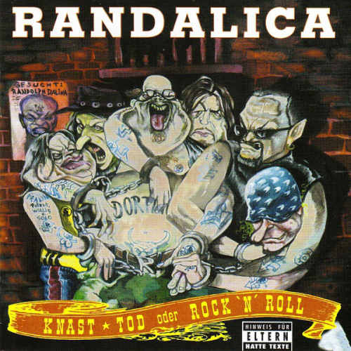 Randalica - Knast, Tod oder Rock'n'Roll