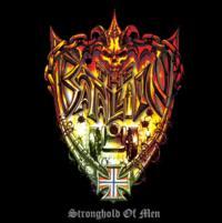 The Batallion - Stronghold of Men