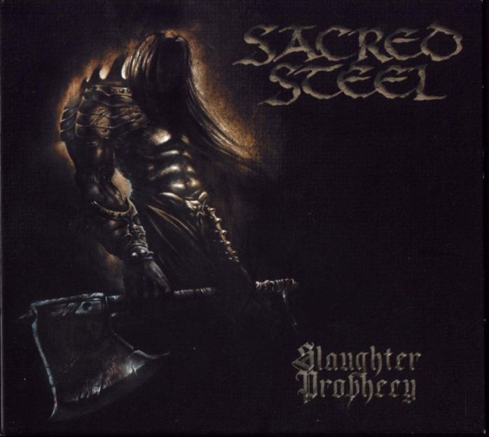 Sacred Steel - Slaughter Prophecy
