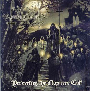 Aguynguerran - Perverting the Nazarene Cult