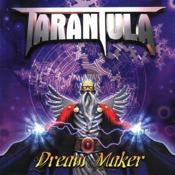 Tarantula - Dream Maker