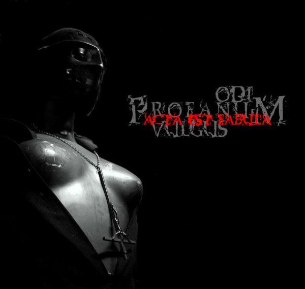 Odi Profanum Vulgus - Acta Est Fabula