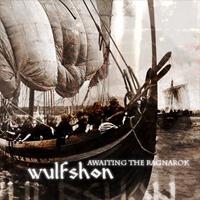 Wulfshon - Awaiting the Ragnarök