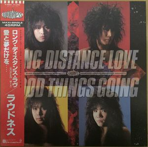 Loudness - Long Distance Love / Good Things Going