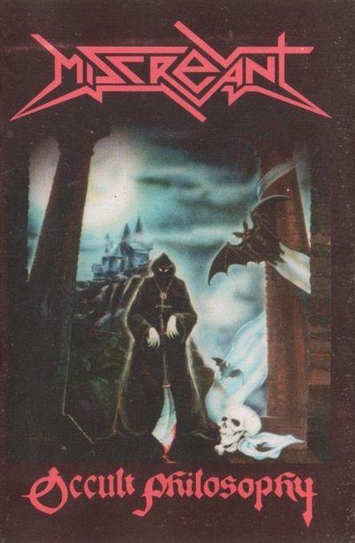 Miscreant - Occult Philosophy