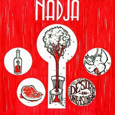 Nadja - Desire in Uneasiness
