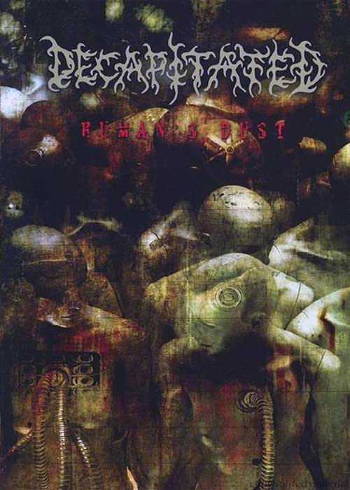 Decapitated - Human's Dust