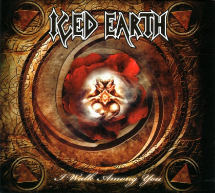 Iced Earth - I Walk Among You