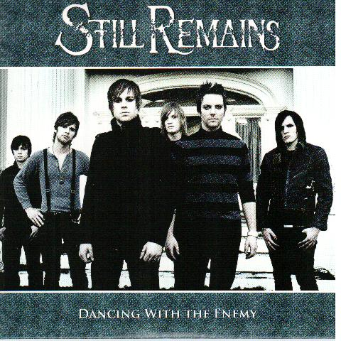 Still Remains - Dancing with the Enemy