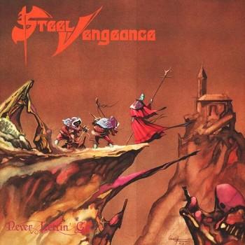 Steel Vengeance - Never Lettin' Go