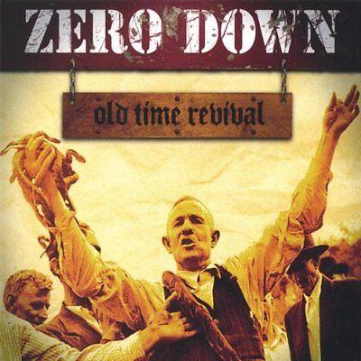 Zero Down - Old Time Revival