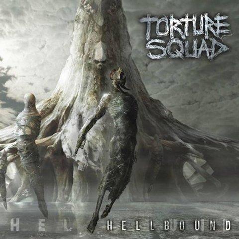 Torture Squad - Hellbound