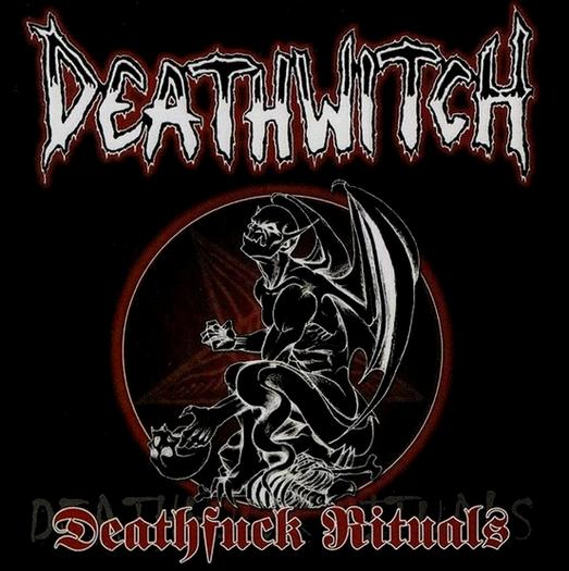 Deathwitch - Deathfuck Rituals
