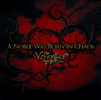 Versailles - A Noble Was Born in Chaos