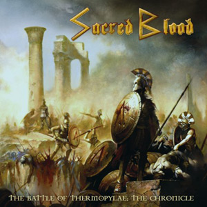 Sacred Blood - The Battle of Thermopylae: The Chronicle