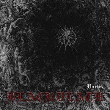 Blackdeath - Vortex