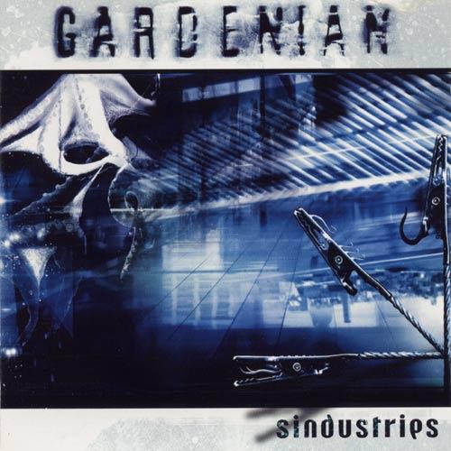 Gardenian - Sindustries
