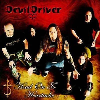 DevilDriver - Head on to Heartache