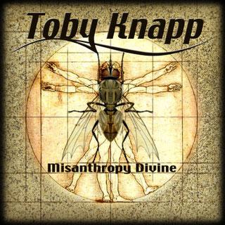 Toby Knapp - Misanthropy Divine