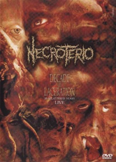 Necrotério - A Decade of Laceration: 10 Splattered Years Live