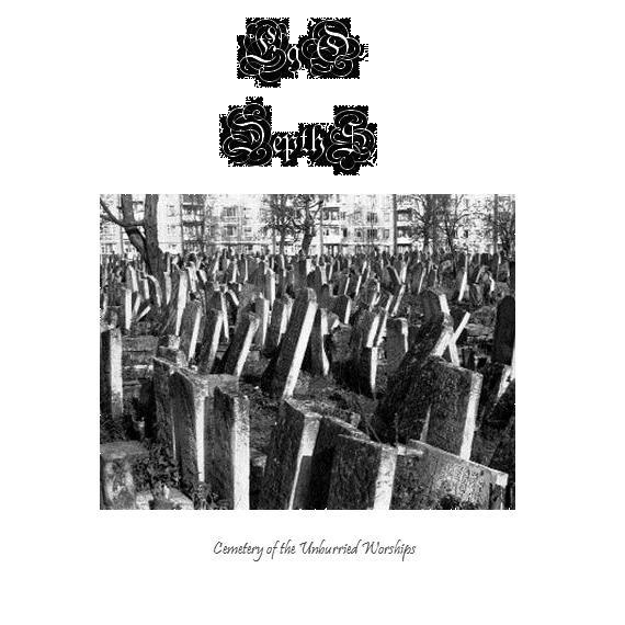 Ego Depths - Cemetery of the Unburied Worships