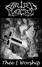 Abused Majesty - Thee I Worship