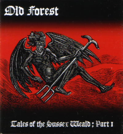 Old Forest - Tales of the Sussex Weald ; Part 1 (The Legend of the Devil's Dyke)