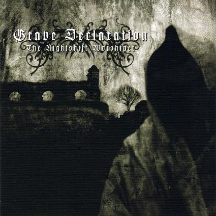 Grave Declaration - The Nightshift Worshiper