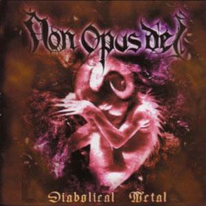 Non Opus Dei - Diabolical Metal