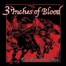 3 Inches of Blood - Ride Darkhorse Ride
