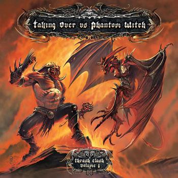 Phantom Witch / Taking Over - Thrash Clash Volume 1