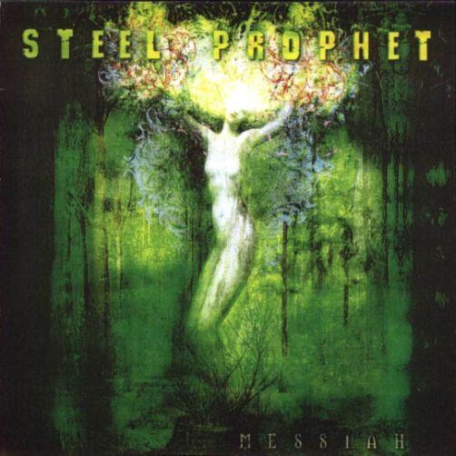 Steel Prophet - Messiah