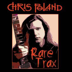 Chris Poland - Rare Trax