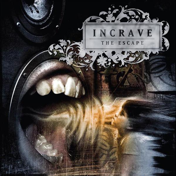 Incrave - The Escape