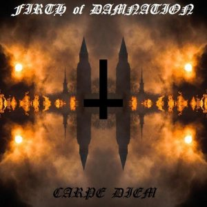 Firth of Damnation - Carpe Diem
