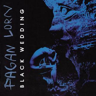 Pagan Lorn - Black Wedding
