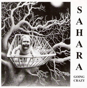 Sahara - Going Crazy