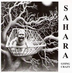 Sahara - Going Crazy