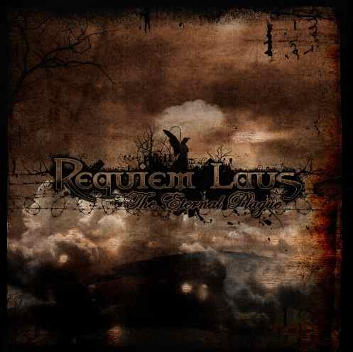 Requiem Laus - The Eternal Plague