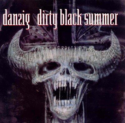 Danzig - Dirty Black Summer