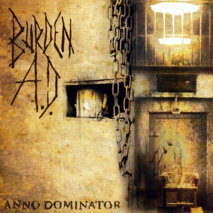 Burden A.D. - Anno Dominator